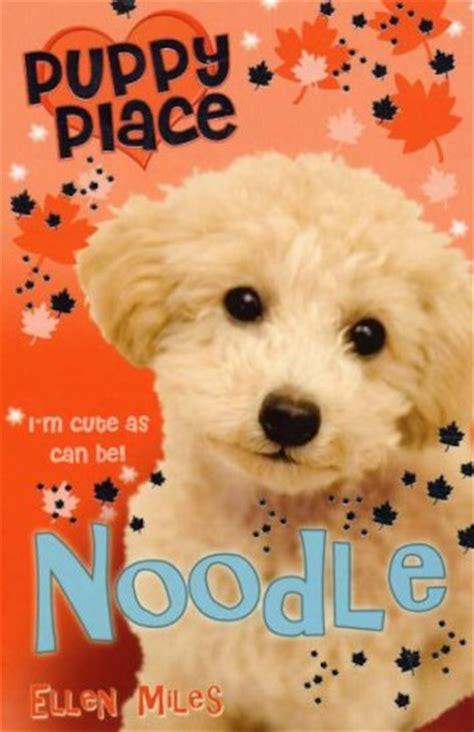 puppy place puppy place 10 noodle scholastic club
