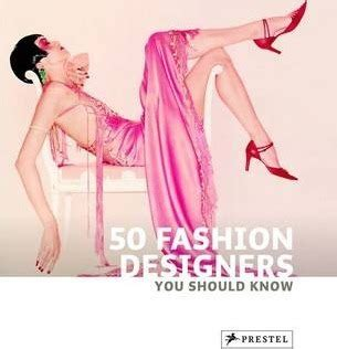 50 fashion designers you 3791344137 50 fashion designers you should know simone werle 9783791344133