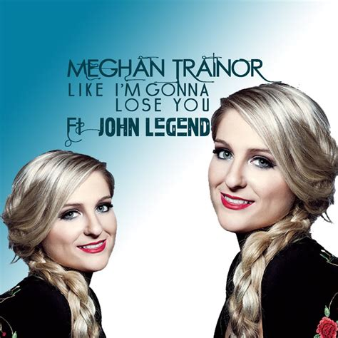 download mp3 free like i m gonna lose you meghan trainor ft john legend like i m gonna lose you