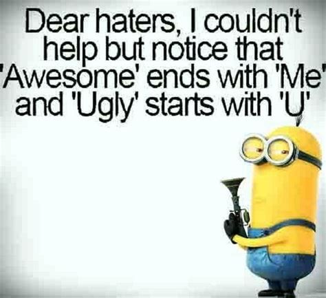 Funny Hater Memes - 30 minions humor quotes minion humor humor quotes and humor