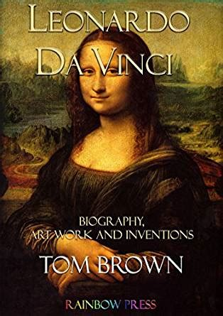 leonardo da vinci biography qartulad leonardo da vinci biography art work and inventions