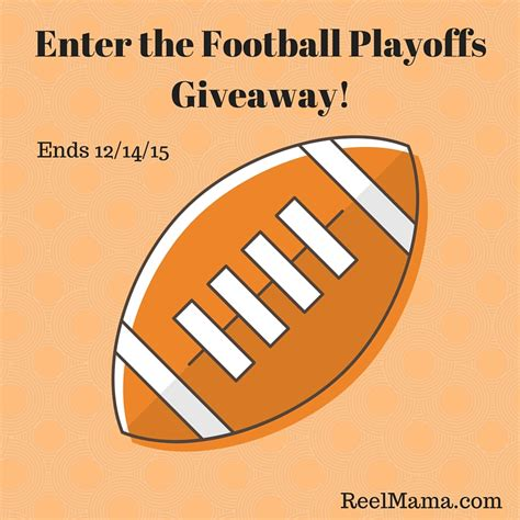 Enter Our Giveaway - enter our football playoffs giveaway ends 12 14 15