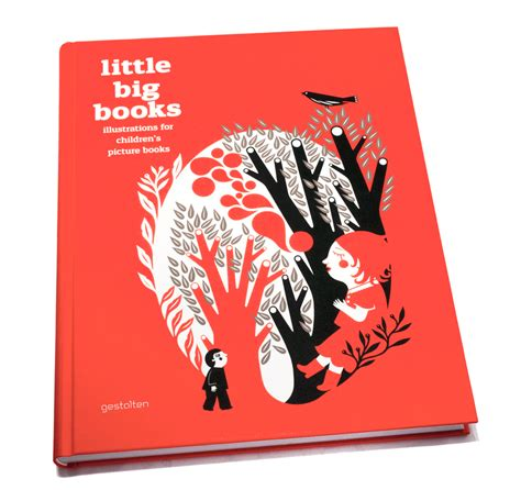 big book of little 1409569713 gestalten little big books illustrations for children s picture books