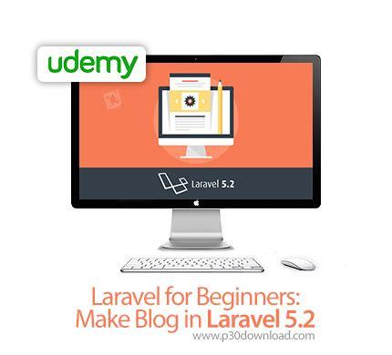 blog tutorial in laravel 5 دانلود udemy laravel for beginners make blog in laravel 5