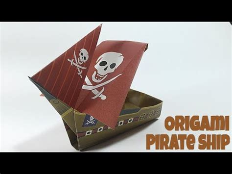 How To Make A Pirate Ship With Paper - pirate ship tutorial easy ship origami