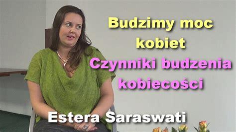 estera saraswati budzimy moc kobiet czynniki budzenia kobiecości estera