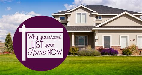 why you should list your home now fresno clovis real