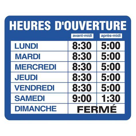 bureau de poste heure d ouverture affiche heure d ouverture francais 05138 37 8399