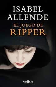 el juego de ripper quot el juego de ripper quot de isabel allende libros que voy leyendo