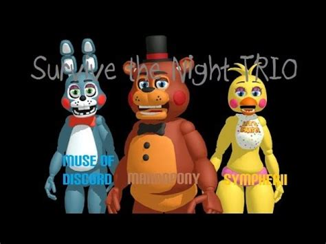 Surviving The Nightlife Mashup by Fnaf Survive The Trio Mashup With Mandopony Muse