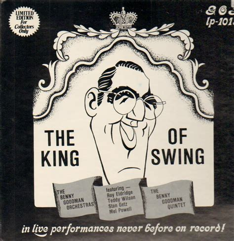 the king of swing page 2 album the king of swing by benny goodman
