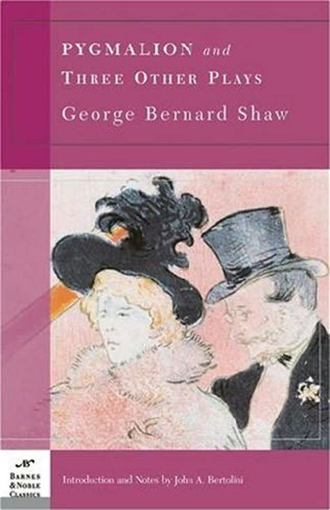 pygmalion books pygmalion and three other plays by george bernard shaw