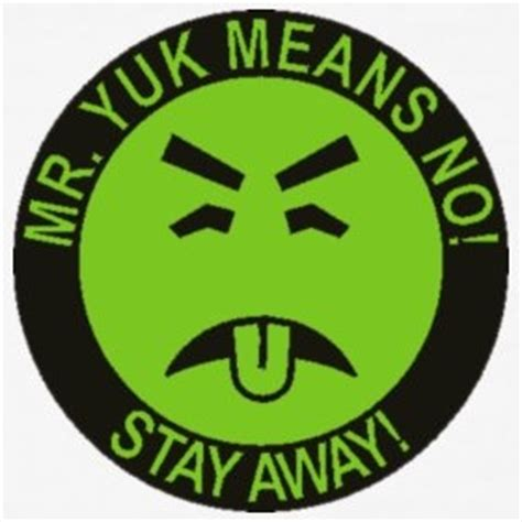 Printable Mr Yuk Stickers | mr yuk sticker when i was little pinterest