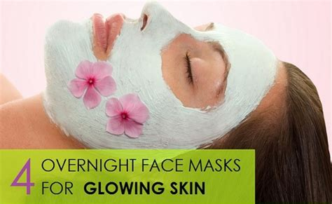 4 overnight masks for glowing skin