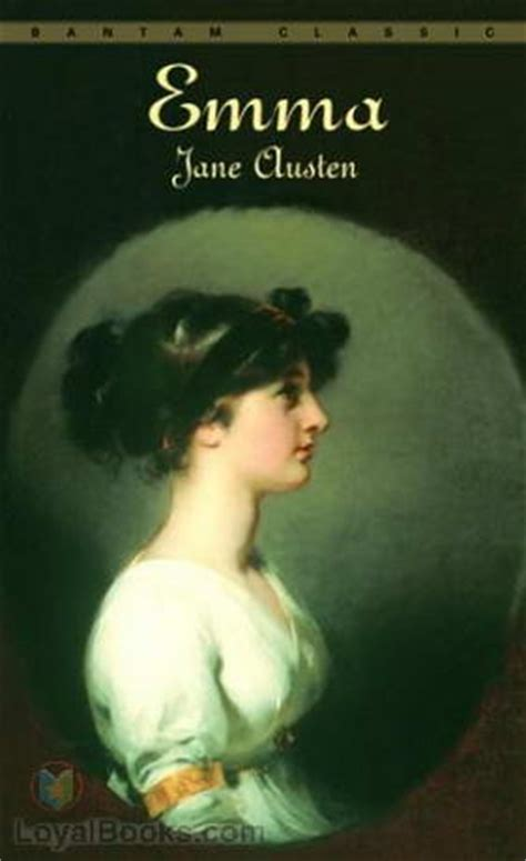 biography of emma jane austen emma by jane austen free at loyal books