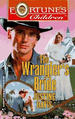 wrangling his books the wrangler s fortune s children by justine davis