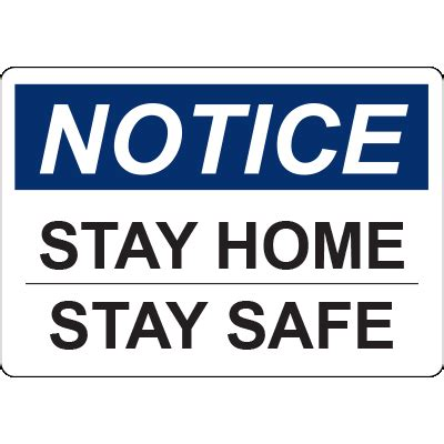 notice stay home stay safe horizontal sign graphic products