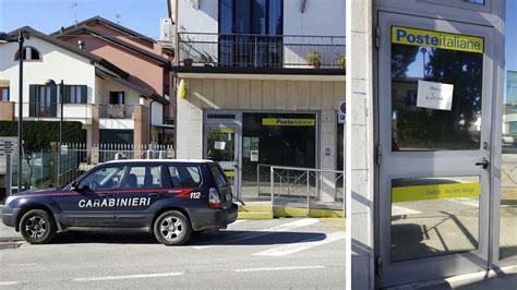 ufficio postale marcon rapina all ufficio postale a liettoli di colongo maggiore
