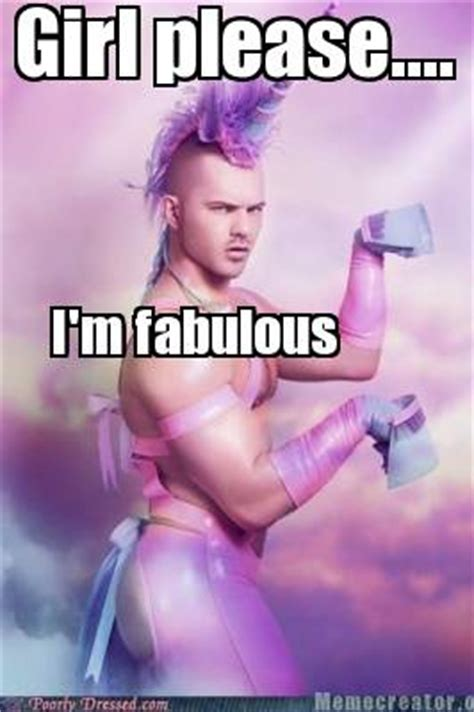I Am Fabulous Meme - welcome to memespp com