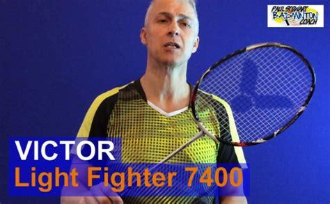 Raket Victor Light Fighter 7400 Victor Light Fighter 7400 Badminton Racket Review