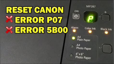 reset canon mp287 p08 reset printer canon mp287 error p07 5b00 youtube