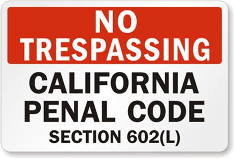 sign up for section 8 in california no trespassing california penal code sign no trespassing