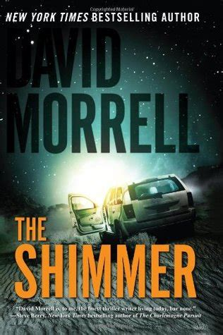 the shimmering books the shimmer by david morrell reviews discussion