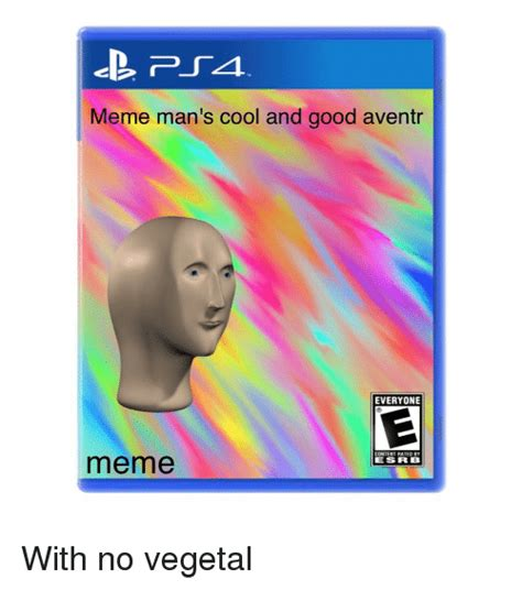 on meme meme s cool and aventr everyone by esrb meme meme on sizzle
