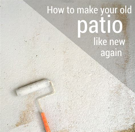 how to make your house look modern how i made my patio look new again with olympic rescue it