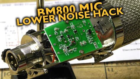 Bm Low bm 800 microphone low noise hack