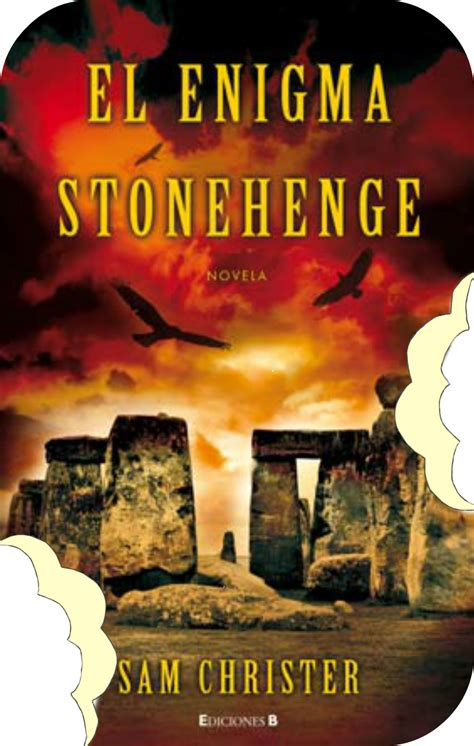 The Stonehenge Legacy devoradores de libros el enigma stonehenge sam christer