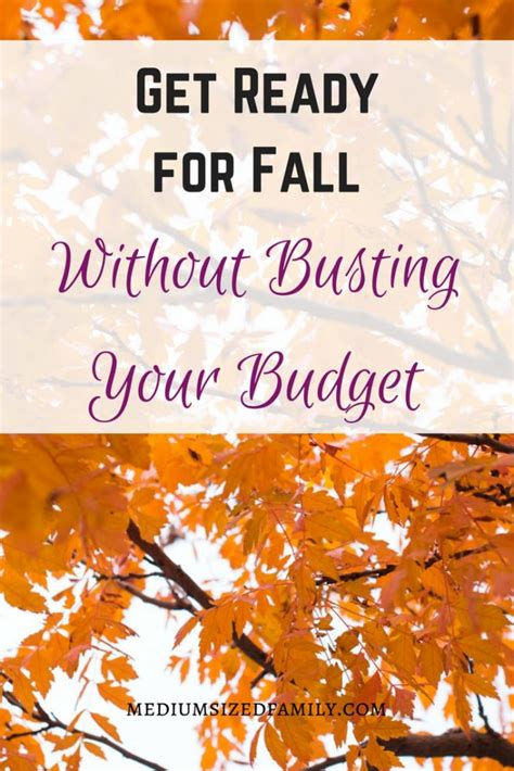 get ready for fall without busting your budget medium