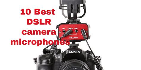 best dslr 10 best dslr microphones for microphone
