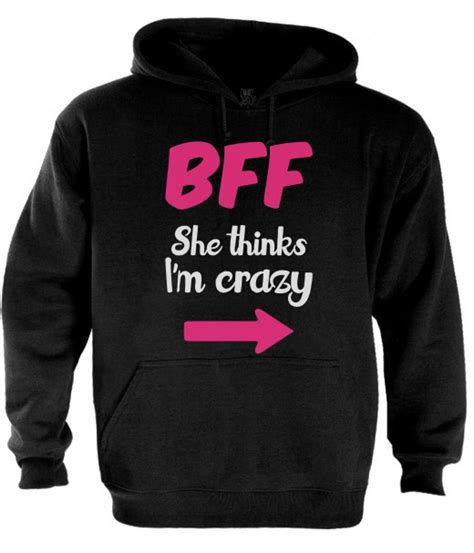 T Shirt Kaos Bff In White bff she thinks i m hoodie matching couples best