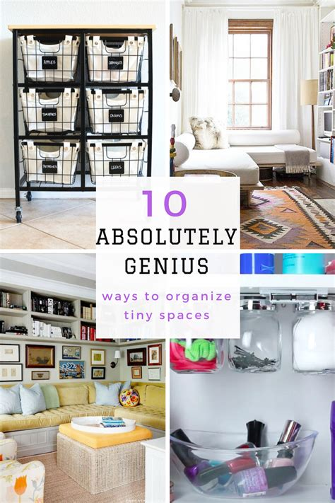 absolutely genius ways  organize tiny spaces