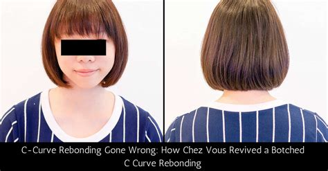 c curve rebond hairstyle c curve rebonding gone wrong how chez vous hair salon