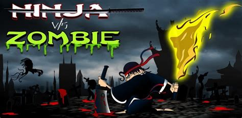 download film ninja vs zombie ninja vs zombie 187 android games 365 free android games