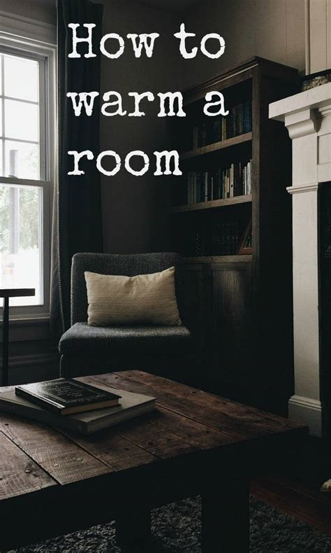 how to make a room warmer how to warm up a room