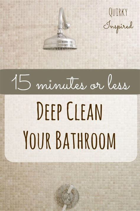 how to deep clean a bathroom bathroom cleaning hacks deep clean your bathroom in 15