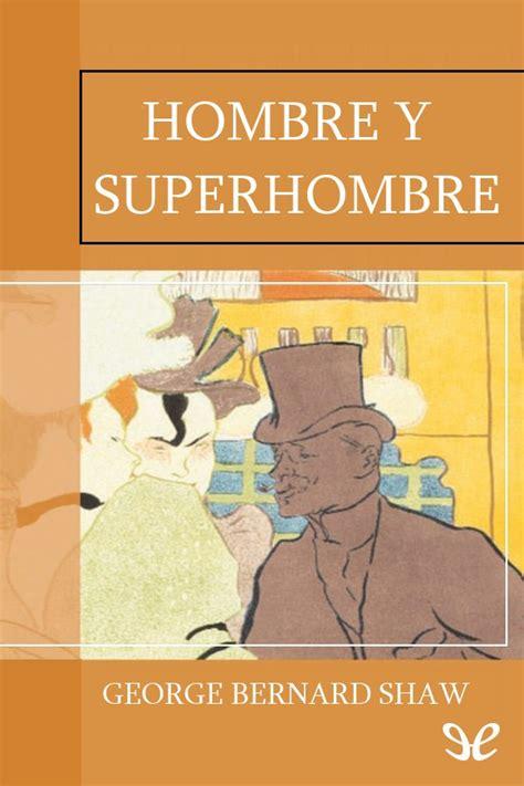 libros infantiles kireei cosas bellas hombre y superhombre bernard shaw en pdf libros gratis