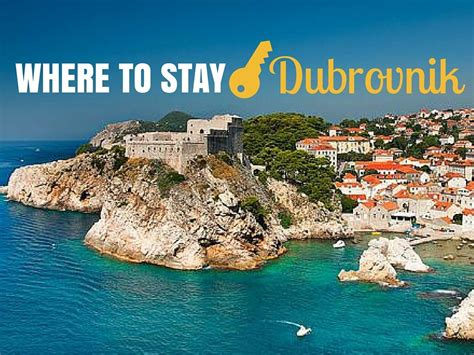 Where To Stay In Croatia Accommodation Where To Stay In Dubrovnik 2017