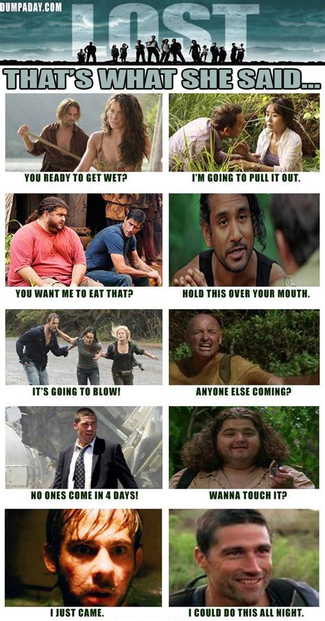 Lost Memes Tv - that s what she said 20 pics
