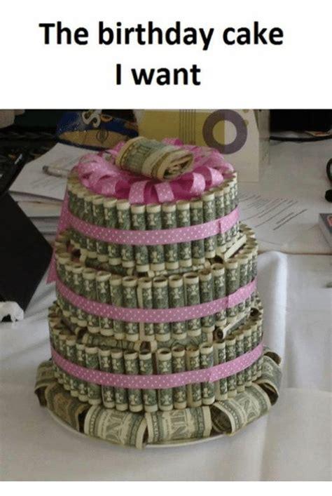 Birthday Cake Meme - the birthday cake i want birthday cake meme on me me
