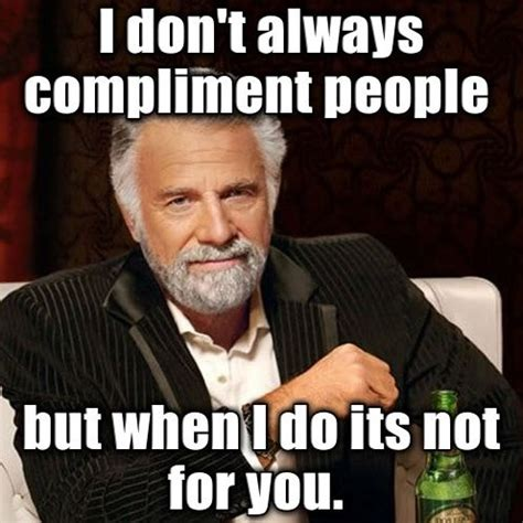 The Most Interesting Man Meme - girls how many of you are planning to get married so you