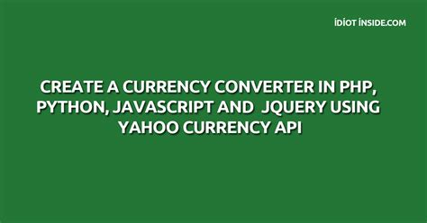 currency converter jquery create a currency converter in php python javascript and