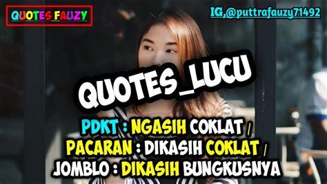 kumpulan quotes lucu kekinian status wastatus foto youtube