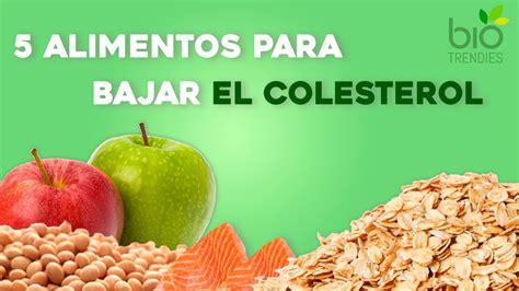 alimentos  bajar el colesterol remedios naturales  el colesterol youtube