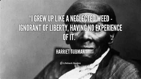 harriet tubman quotes biography harriet tubman inspirational quotes quotesgram