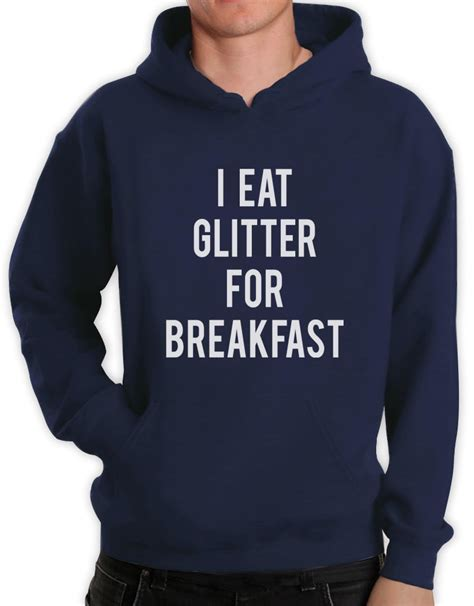 Meme Hoodie - i eat glitter for breakfast hoodie funny meme hipster style unicorn hooded top ebay