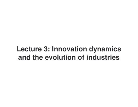 lectures on evolution essay 3 from science and hebrew tradition books lecture 3 innovation dynamics and the evolution of